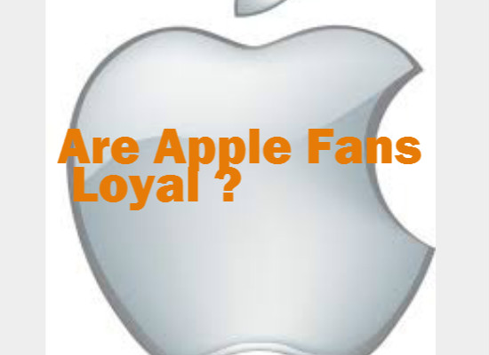 Apple Fans Loyal To Their Brands