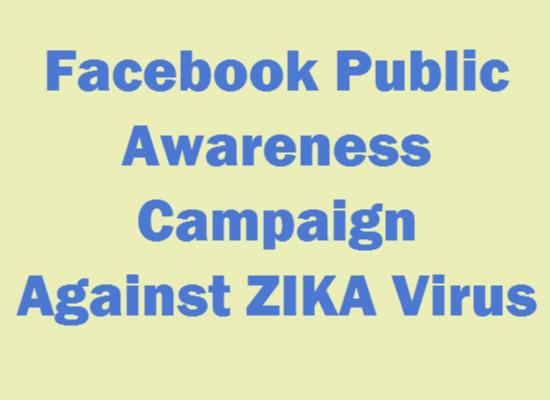 Facebook Public Awareness Campaign Against ZIKA Virus