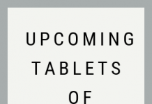 Upcoming tablets of 2019
